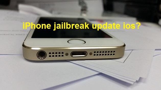 iphone jailbreak update ios